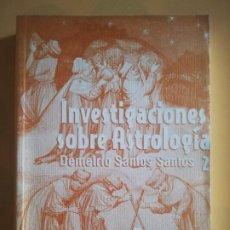 Libros de segunda mano: INVESTIGACIONES SOBRE ASTROLOGIA. DEMETRIO SANTOS SANTOS. VOL. II. CICLOS DEL COSMO. 1999.. Lote 231077225
