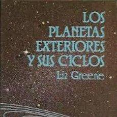 Livros em segunda mão: LOS PLANETAS EXTERIORES Y SUS CICLOS LIZ GREENE. Lote 231746890