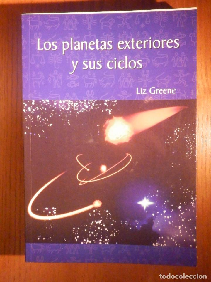 LOS PLANETAS EXTERIORES Y SUS CICLOS - LIZ GREENE - RBA 1983 (Libros de Segunda Mano - Parapsicología y Esoterismo - Astrología)