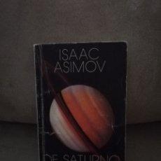 Libros de segunda mano: ISAAC ASIMOV - DE SATURNO A PLUTÓN - ALIANZA EDITORIAL 1986. Lote 234473360