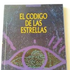 Libros de segunda mano: EL CODIGO DE LAS ESTRELLAS / ED. UNIVERSIDAD Y CULTURA. Lote 234867180