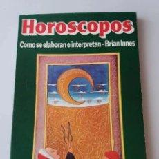 Libros de segunda mano: HOROSCOPOS, COMO SE ELABORAN E INTERPRETAN / BRIAN INNES. Lote 234868110