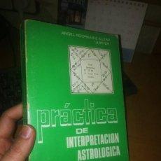 Libros de segunda mano: PRACTICA DE INTERPRETACIÓN ASTROLÓGICA. Lote 234926815