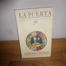 Libros de segunda mano: ASTROLOGIA Y TRADICION ASTROLOGIA EN LA ANTIGUEDAD / PROFECIAS / DESTINO - DISPONGO DE MAS LIBROS. Lote 235058750