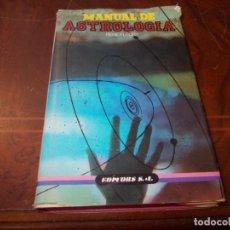 Libros de segunda mano: MANUAL DE ASTROLOGÍA, RENE FLEURY. EDITORS, S.A. 1.987. Lote 236009345