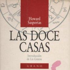 Libros de segunda mano: LAS DOCE CASAS. HOWARD SASPORTAS. URANO. 1987.. Lote 236272680