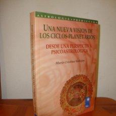 Libros de segunda mano: UNA NUEVA VISIÓN DE LOS CICLOS PLANETARIOS. DESDE UNA PERSPECTIVA PSICOASTROLÓGICA - KIER. Lote 237443570