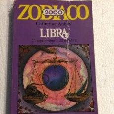 Libros de segunda mano: ZODIACO 2000. LIBRA - CATHERINE AUBIER. Lote 240136535