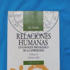 Libri di seconda mano: RELACIONES HUMANAS - LIZ GREENE. Lote 243638050