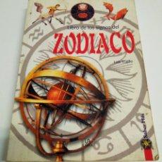 Libros de segunda mano: EL LIBRO DE LOS SIGNOS DEL ZODIACO. Lote 244501105