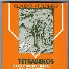 Libros de segunda mano: TETRABIBLOS Y EL CENTILOQUIO CLAUDIO PTOLOMEO 1981 NUEVO. Lote 244556865