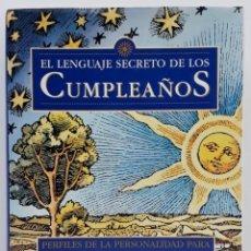 Libros de segunda mano: EL LENGUAJE SECRETO DE LOS CUMPLEAÑOS, GARY GOLDSCHNEIDER - JOOST ELFFERS (ED. DESTINO, 1998). Lote 244870115