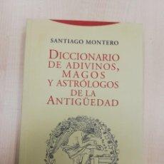 Libros de segunda mano: DICCIONARIO DE ADIVINOS, MAGOS Y ASTRÓLOGOS DE LA ANTIGÜEDAD . AUTOR : MONTERO, SANTIAGO. Lote 244956970