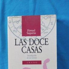 Libros de segunda mano: LAS DOCE CASAS - HOWARD SASPORTAS. Lote 245082260