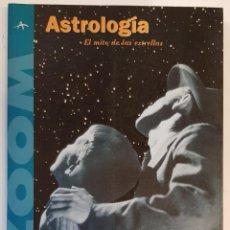 Libros de segunda mano: ASTROLOGIA, EL MITO DE LAS ESTRELLAS, ISAAC AMIGO VAZQUEZ, EDITORIAL ZOOM. Lote 245110515