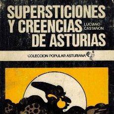 Libros de segunda mano: SUPERSTICIONES Y CREENCIAS DE ASTURIAS. Lote 245374040