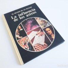 Libros de segunda mano: EL MUNDO DE LO OCULTO LA INFLUENCIA DE LOS ASTROS FRANCIS KING EDITORIAL NOGUER. Lote 245712150