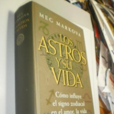Libros de segunda mano: MEG MARKOVA. LOS ASTROS Y SU VIDA. CIRCULO LECTORES 1998 TAPA DURA 861 PÁG (SEMINUEVO). Lote 245948835