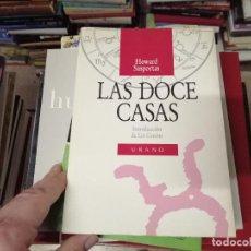 Libros de segunda mano: LAS DOCE CASAS . HOWARD SASPORTAS . INTRODUCCIÓN LIZ GREENE . URANO . 1990 . ASTROLOGÍA. Lote 246016440