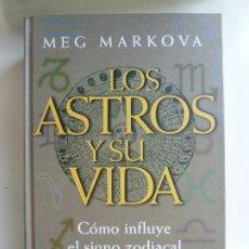 Livros em segunda mão: LOS ASTROS Y SU VIDA. MEG MARKOVA. Lote 246953175