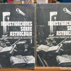 Libros de segunda mano: INVESTIGACIONES SOBRE ASTROLOGIA - DEMETRIO SANTOS - 2 TOMOS - COMPLETO. Lote 249521165