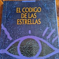 Libros de segunda mano: EL CÓDIGO DE LAS ESTRELLAS, EDICIONES UNIVERSIDAD Y CULTURA. Lote 251220905