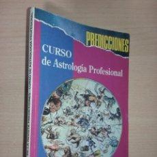 Libri di seconda mano: CURSO DE ASTROLOGIA PROFESIONAL(EDICIÓN ESPECIAL) PREDICCIONES. Lote 251538230