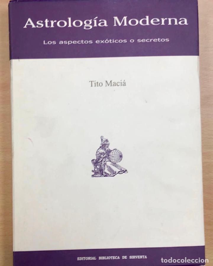 ASTROLOGÍA MODERNA. LOS ASPECTOS EXÓTICOS O SECRETOS. TITO MACIÁ. (Libros de Segunda Mano - Parapsicología y Esoterismo - Astrología)