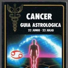 Libros de segunda mano: CANCER GUÍA ASTROLOGICA. Lote 253891300