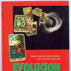 Libros de segunda mano: EVOLUCION Y DESTINO ASTROLOGIA Y TAROT DE LA NUEVA ERA MARIA EUGENIA GARCIA MORUJA. Lote 256046725