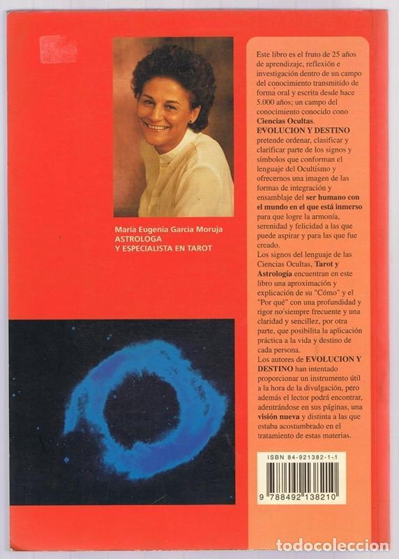 Libros de segunda mano: EVOLUCION Y DESTINO ASTROLOGIA Y TAROT DE LA NUEVA ERA MARIA EUGENIA GARCIA MORUJA - Foto 2 - 256046725