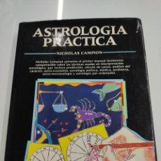 Libros de segunda mano: NICHOLAS CAMPION ASTROLOGÍA PRÁCTICA MANUALES ZOODÍACO ASTROLOGIA CARTA ASTRAL. Lote 259879850