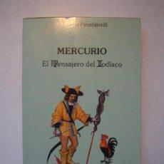 Libros de segunda mano: MERCURIO. EL MENSAJERO DEL ZODIACO - AMALIA PERADEJORDI - EDICIONES OBELISCO BARCELONA 1989. Lote 262064155