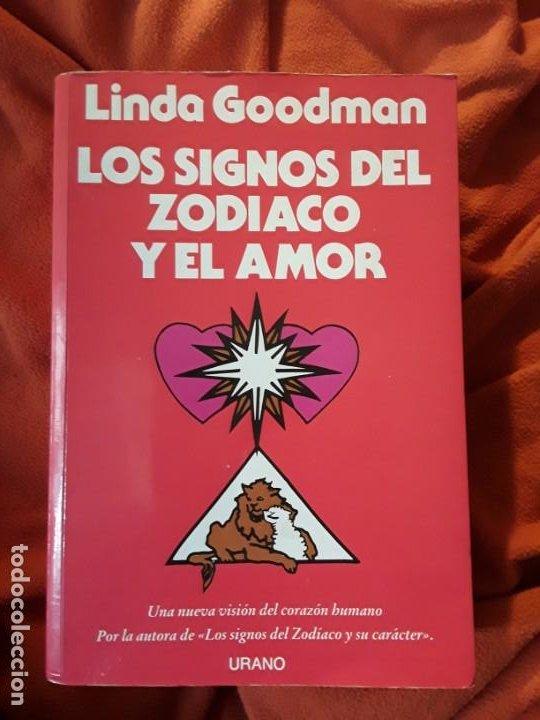 LOS SIGNOS DEL ZODIACO Y EL AMOR, DE LINDA GOODMAN. URANO. MAGNÍFICO ESTADO (Libros de Segunda Mano - Parapsicología y Esoterismo - Astrología)