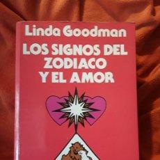 Libros de segunda mano: LOS SIGNOS DEL ZODIACO Y EL AMOR, DE LINDA GOODMAN. URANO. MAGNÍFICO ESTADO. Lote 263043130