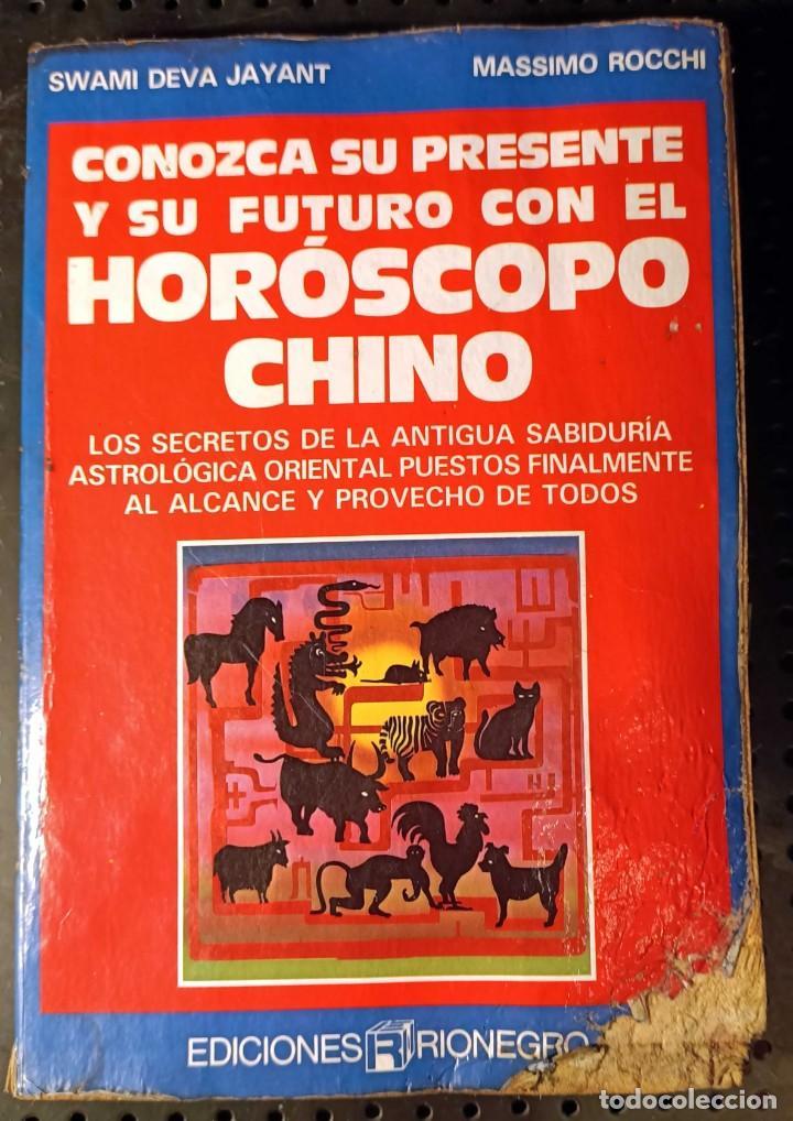 LIBRO CONOZCA SU PRESENTE Y SU FUTURO CON EL HORÓSCOPO CHINO, 1989 (Libros de Segunda Mano - Parapsicología y Esoterismo - Astrología)