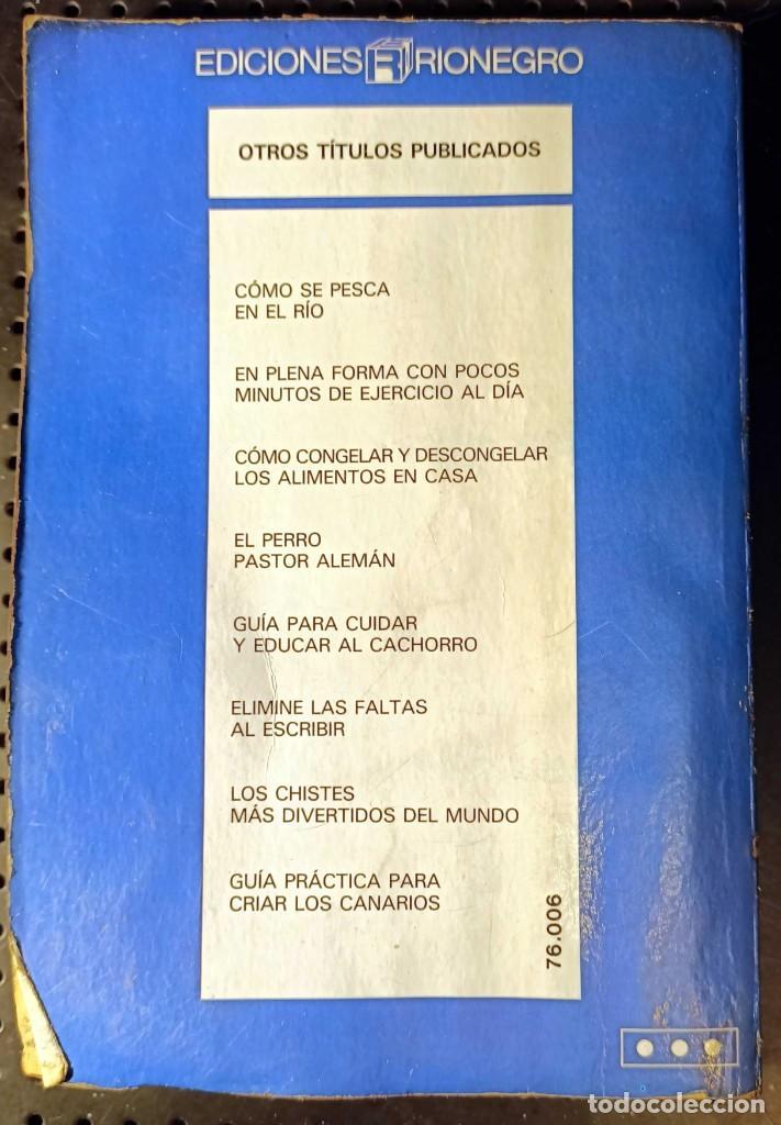 Libros de segunda mano: LIBRO CONOZCA SU PRESENTE Y SU FUTURO CON EL HORÓSCOPO CHINO, 1989 - Foto 3 - 263101375