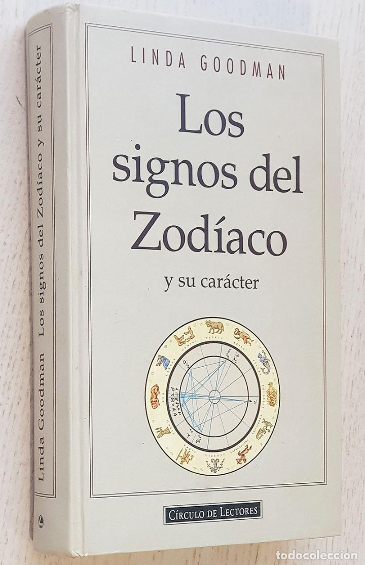 LOS SIGNOS DEL ZODÍACO Y SU CARÁCTER - GOODMAN, LINDA (Libros de Segunda Mano - Parapsicología y Esoterismo - Astrología)