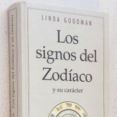 Libros de segunda mano: LOS SIGNOS DEL ZODÍACO Y SU CARÁCTER - GOODMAN, LINDA. Lote 263134775