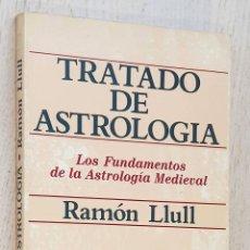 Libros de segunda mano: TRATADO DE ASTROLOGÍA. LOS FUNDAMENTOS DE LA ASTROLOGÍA MEDIEVAL. (REVISTA ASTROLÓGICA MERCURIO-3, N. Lote 263134795