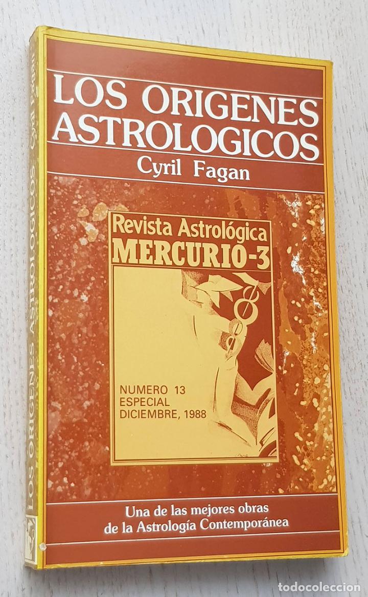 LOS ORÍGENES ASTROLÓGICOS (REVISTA ASTROLÓGICA MERCURIO-3) - FAGAN, CYRIL (Libros de Segunda Mano - Parapsicología y Esoterismo - Astrología)