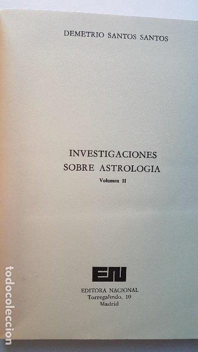 Libros de segunda mano: INVESTIGACIONES SOBRE ASTROLOGIA. DEMETRIO SANTOS SANTOS. VOLUMEN II. EDITORA NACIONAL. 1978 - Foto 2 - 263203475