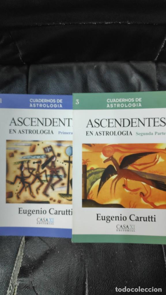 ASCENDENTES EN ASTROLOGIA 2 TOMOS CUADERNOS DE ESTROLOGIA EUGENIO CARUTTI CASA XI EDITORIAL (Libros de Segunda Mano - Parapsicología y Esoterismo - Astrología)