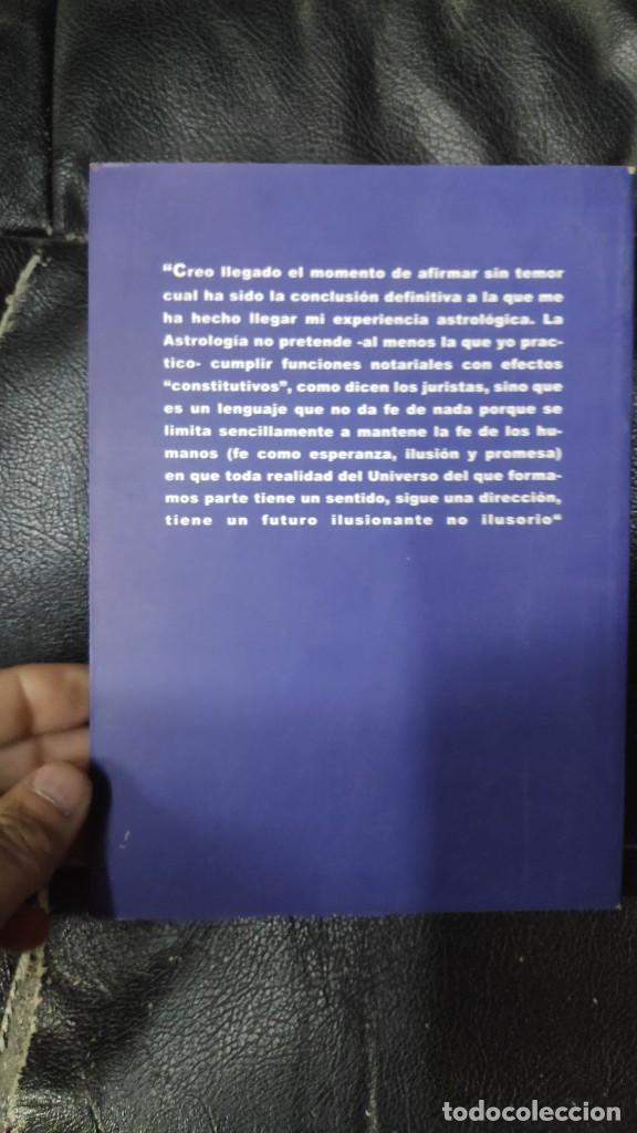 Libros de segunda mano: ASTROLOGIA DE LA RESURRECCION ( JOSE ANTONIO GONZALEZ CASANOVA ) EDITADO EN 1999 - Foto 3 - 263549810