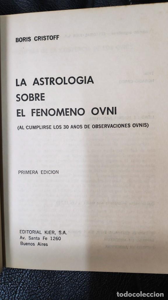 Libros de segunda mano: LA ASTROLOGIA SOBRE EL FENOMENO OVNI ( BORIS CRISTOFF ) KIER 1978 - Foto 5 - 263679475