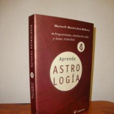 Libros de segunda mano: APRENDA ASTROLOGÍA, 4 - MARION D. MARCH Y JOAN MCEVERS - MARTÍNEZ ROCA, RARO. Lote 264279696