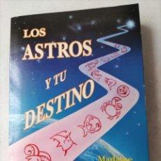 Libros de segunda mano: LOS ASTROS Y TU DESTINO. MADAME RACHEL. EDICOMUNICACIÓN. 1992.. Lote 264522494