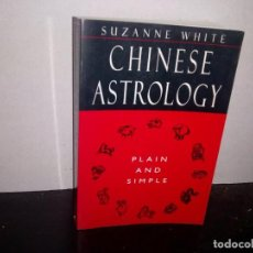Libros de segunda mano: 24- INGLÉS - ASTROLOGÍA CHINA / CHINESE ASTROLOGY PLAIN AND SIMPLE - SUZANNE WHITE. Lote 268473729