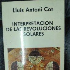 Libros de segunda mano: INTERPRETACION DE LAS REVOLUCIONES SOLARES ( LLUIS ANTONI COT ) INDIGO 1990. Lote 268594299