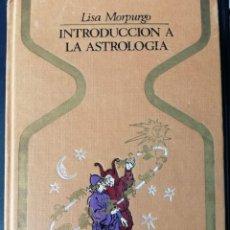 Libros de segunda mano: INTRODUCCION A LA ASTROLOGIA (LISA MORPURGO). Lote 269160578